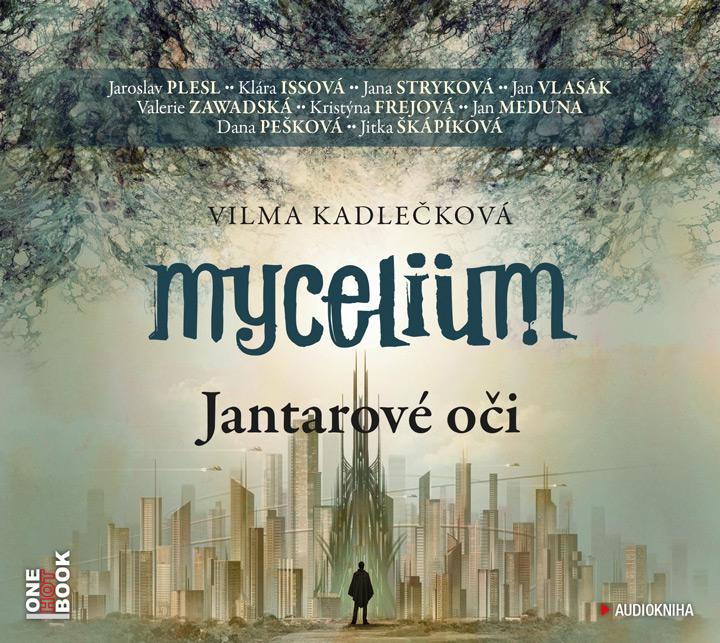 Výsledok vyhľadávania obrázkov pre dopyt audiokniha mycelium